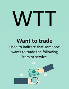 W.T.T. - Want To Trade