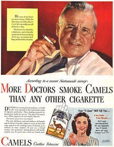 I still remember my Doctor lighting up a cigarette when I went for an office visit......egads....