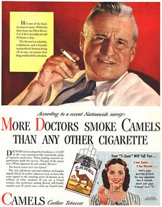 I still remember my Doctor lighting up a cigarette when I went for an office visit......egads....