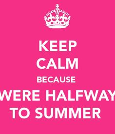 I can't wait till Summer! Keep Calm Quotes, Quotes To Live By, Me Quotes, Summer Nights, Summer Time, Children Will Listen, Laughing Quotes, Summer Memories, Summer Feeling