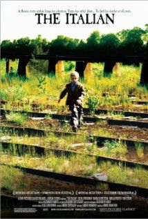 """""""Italyanets"""" (The Italian, 2005)  Russian  An abandoned 5-year-old boy living in a rundown orphanage in a small Russian village is adopted by an Italian family."""