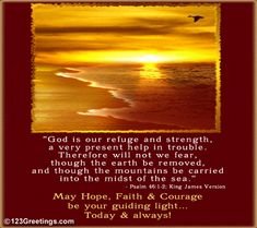Holy words to provide hope and courage to your loved one during difficult times. Our Refuge And Strength ecards on Inspirational Get Well Card Messages, Words Of Strength, Good Night Prayer, Blessed Quotes, Godly Quotes, Im Thinking About You, Be Exalted, 1 Gif, Post Quotes