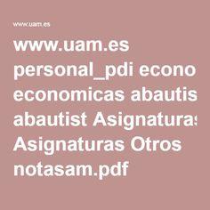 www.uam.es personal_pdi economicas abautist Asignaturas Otros notasam.pdf