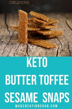 Keto Butter Toffee Sesame Snaps are the easiest keto caramel snack ever. Keto sweets made oh so easy. Low Carb Desserts, Low Carb Recipes, Ketogenic Recipes, Easy Snacks, Keto Snacks, Cookbook Recipes, Dessert Recipes, Pie Recipes, Drink Recipes