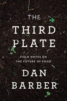 Dan Barber on Sustainability and the Future of Food on Food52