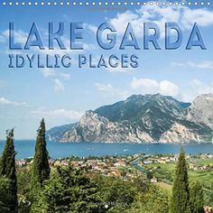 Lake Garda Idyllic Places 2017: Gorgeous Lakeside Views a... https://www.amazon.co.uk/dp/1325194093/ref=cm_sw_r_pi_dp_x_-LBoybRJKYAP6 #calendar #square #UK #international #calendar2017 #wall #LakeGarda #landscape #Italy