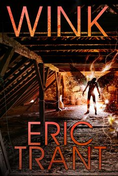 Tome Tender: Wink by Eric Trant