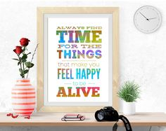 Feel happy poster, printable art Inspirational quote Motivational print digital print poster printable colorful wall art, time quote, alive by InArtPrints on Etsy