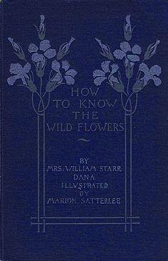 How to Know the Wild Flowers by Mrs. William Starr Dana (1893)