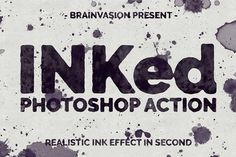 INKed - Photoshop Action by Brainvasion on @creativemarket