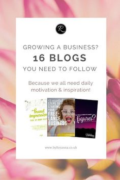 Growing a business? 16 blogs you need to follow for motivation and inspiration.
