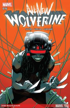 All-New Wolverine (2015) #16. #x23 #wolverine #mutant #marvel #comics #comicbooks