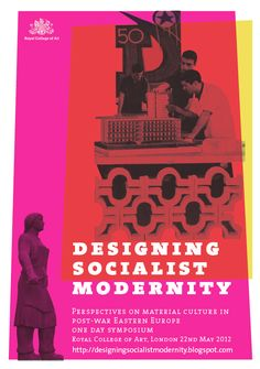 Poster for the Designing Socialist Modernity symposium