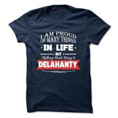 awesome DELAHANTY tshirt. The more people I meet, the more I love my DELAHANTY