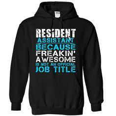 No1 Resident Assistant Girl T-Shirts, Hoodies. SHOPPING NOW ==► https://www.sunfrog.com/LifeStyle/No1-Resident-Assistant-Girl-6791-Black-6053025-Hoodie.html?id=41382