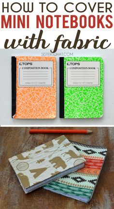 How to make fabric covered notebooks using just modge podge with no sewing involved Altered Composition Notebooks, Composition Notebook Covers, Diy Notebook Cover, Composition Books, Modge Podge Fabric, Fabric Book Covers, Bookbinding Tutorial, Fabric Journals, Newspaper Crafts