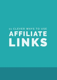 11 Clever Ways to Use Affiliate Links with Justine Grey // Elle and Company Design