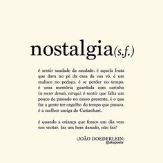 JOÃO DOEDERLEIN (@akapoeta)   Instagram photos and videos Some Words, New Words, Nostalgia Quotes, Motivational Quotes, Inspirational Quotes, S Quote, Real Friends, English Words, Poetry Quotes