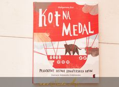 Kot na Medal | Sroka o.... Baby Books, Cover, History, Blankets, Children's Books, Children Books