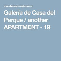 Galería de Casa del Parque / another APARTMENT - 19