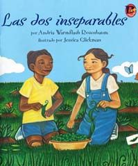 Las dos inseparables Cover. In a story told through poetry, two girls–one African American and one Latina–become friends and plan a way to honor special members of their families. #BebopBooks