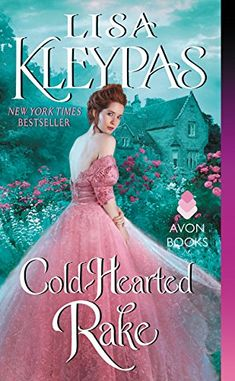She is my favorite romance author! Cold-Hearted Rake by Lisa Kleypas http://www.amazon.com/dp/0062371819/ref=cm_sw_r_pi_dp_kO8jwb0PE3ZX8