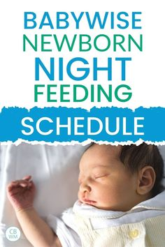 Babywise newborn night feeding schedule. Find out how often to feed baby at night and what night feeding schedule should like when using Babywise. Newborn Baby Tips, Newborn Schedule, Newborn Needs, Baby Sleep Schedule, Newborn Care, New Born Feeding Schedule, Infant Feeding Schedule, Help Baby Sleep, Kids Sleep