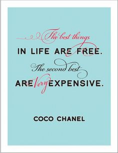 Coco Chanel says it better than anyone else!