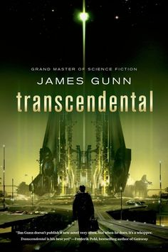 Trancendental, by James Gunn | The 14 Greatest Science Fiction Books Of The Year