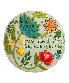 Another great find on #zulily! Floral 'Love & Live' Garden Stone #zulilyfinds