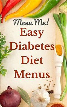 Easy to follow diabetes menus to help stay on track. #DiabeticCareTips