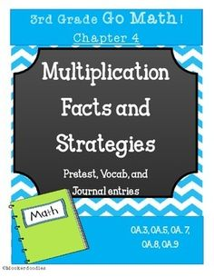 Go Math! 3rd grade Chapter 4 Resource Kit: Vocab cards, Pretest, and Journal Entries with Rubric! Multiplication Facts and Strategies