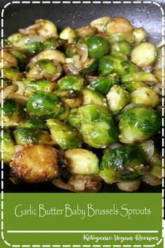 can not control myself around these Garlic Butter Baby Brussels Sprouts! The BEST veggie ever! The whole family loves these!I can not control myself around these Garlic Butter Baby Brussels Sprouts! The BEST veggie ever! The whole family loves these! Side Dish Recipes, Low Carb Recipes, Cooking Recipes, Healthy Recipes, Diabetic Recipes, Garlic Recipes, Cooking Tips, Easy Recipes, Sprout Recipes