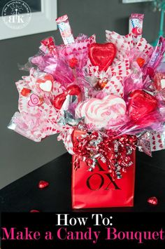 How to create a candy bouquet arrangement. This DIY gift is great for Valentine's Day, Mother's Day, Graduation, and it makes a great Father's Day gift. Tutorial found at The Bewitchin' Kitchen