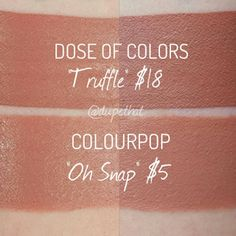 """Dose of Colors """"Truffle"""" vs. Colourpop """"Oh Snap"""""""