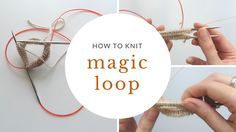 How to Knit in the Round Using Magic Loop – Knitting Socks İdeas. Magic Loop Knitting, Knitting Bear, Knitting Videos, Knitting Socks, Knitting Stitches, Free Knitting, Knitted Hats, Knitting Designs, Knitting Projects