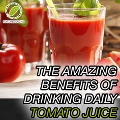 The Amazing Benefits of Drinking Daily Tomato Juice