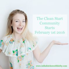 The Clean Start Community! Recipes, Meal Plans, Private Forum, Clean Eating 101, Cleanse and Detox Programs, Workout Videos, and more for $6/month! www.inthekitchenwithkirby.com