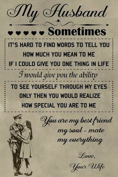 Love My Husband Quotes, Soulmate Love Quotes, Love Quotes For Him, True Quotes, Funny Quotes, Vows Quotes, Police Poster, Happy Anniversary To My Husband, Happy Birthday Husband