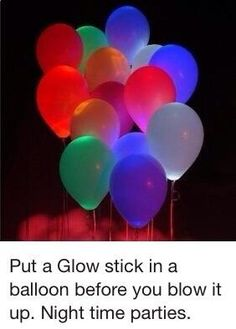 So simple and so exciting! Glowsticks in a balloon! So simple and so exciting! Glowsticks in a balloon! So simple and so exciting! Glowsticks in a balloon! Disco Party, Glow Party, Festa Party, I Party, Party Time, Sofia Party, Vegas Party, Party Stuff, A Birthday Party