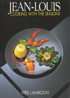 Cooking with the Seasons: Jean-Louis Palladin