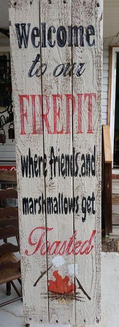 Firepit Sign.