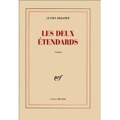 Lucien Rebatet - Les deux étendards
