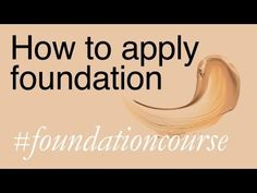 Basics: How To Apply Foundation. She talks about prepping the skin, using sponges, brushes and fingers- R