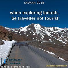 Travel Quote : When exploring Ladakh, Be traveler not Tourist. Explore untold destinations of leh ladakh with landscape of ladakh Leh Ladakh, Bikers, Travel Quotes, Trekking, Exploring, Destinations, Traveling, Tours, Dreams