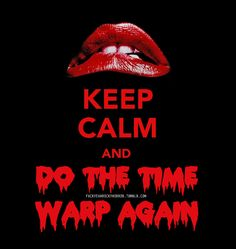 """Rocky Horror Picture Show ... takes me back to when """"a snake of a guy gave me an evil wink"""" ha !"""