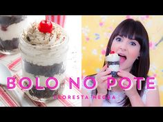 BOLO FLORESTA NEGRA NO POTE! | I Could Kill For Dessert 67 #ICKFD
