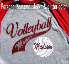 """Volleyball Mom Shirt Raglan Jersey Style With Your Player Name, """"Volleyball MOM"""" Choice of Long or Short Sleeve, Glitter & Sleeve Colors Volleyball Team Shirts, Volleyball Shirt Designs, Volleyball Outfits, Volleyball Mom, Cheer Shirts, Sports Shirts, Mom Shirts, Bling Shirts, Softball"""