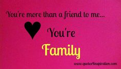 1000 images about family friend appreciation on