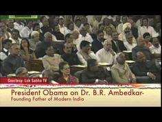 ▶ US President Barak Obama on Dr. B R Ambedkar (The unsung hero of Dalits). - YouTube
